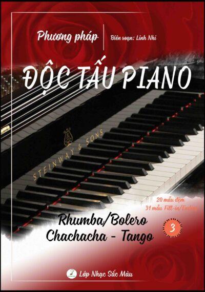 PHƯƠNG PHÁP ĐỘC TẤU PIANO NHẠC NHẸ – TẬP 3 RHUMBA/BOLERO-CHACHACHA-TANGO