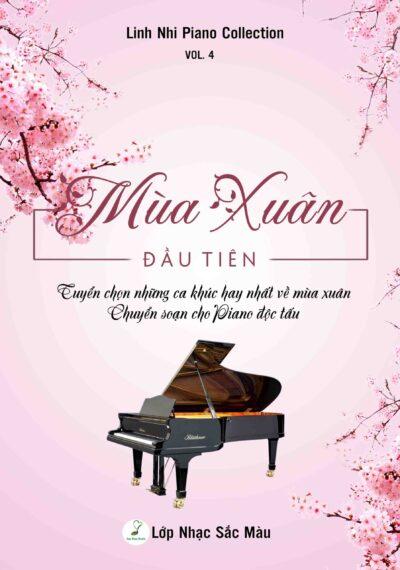 TUYỂN TẬP SOẠN PHẨM NHỮNG CA KHÚC VỀ MÙA XUÂN – SOẠN CHO PIANO ĐỘC TẤU