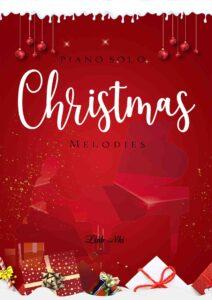 Christmas Melody | Christmas Music on Piano